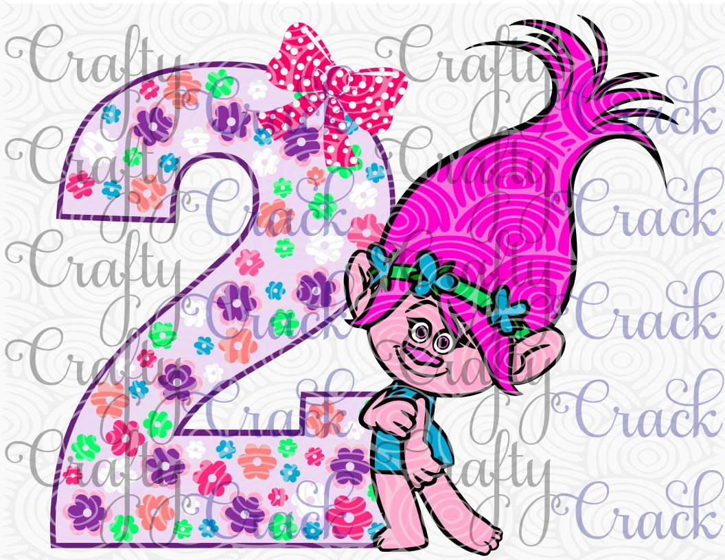 2nd Birthday Poppy Troll Svg Dxf Png Digital Download For