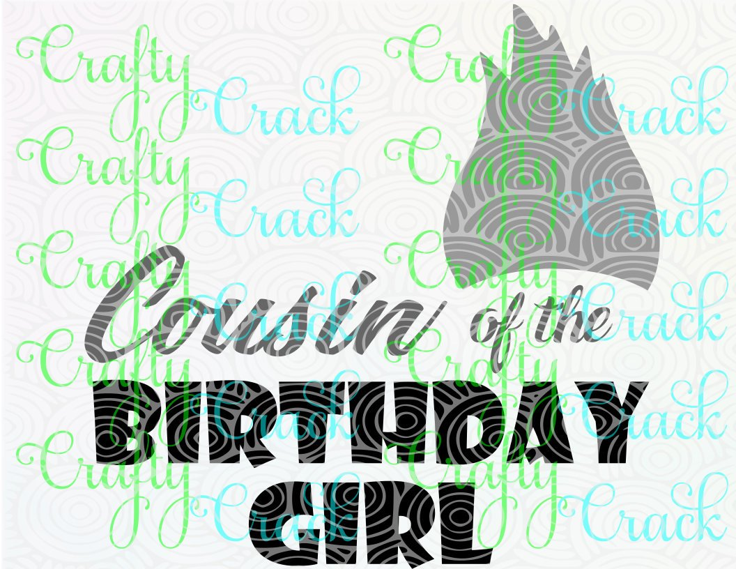 Cousin of the Birthday Girl with Guy Diamond SVG/DXF/PNG Digital Download  Silhouette Studio/Cricut Design Space