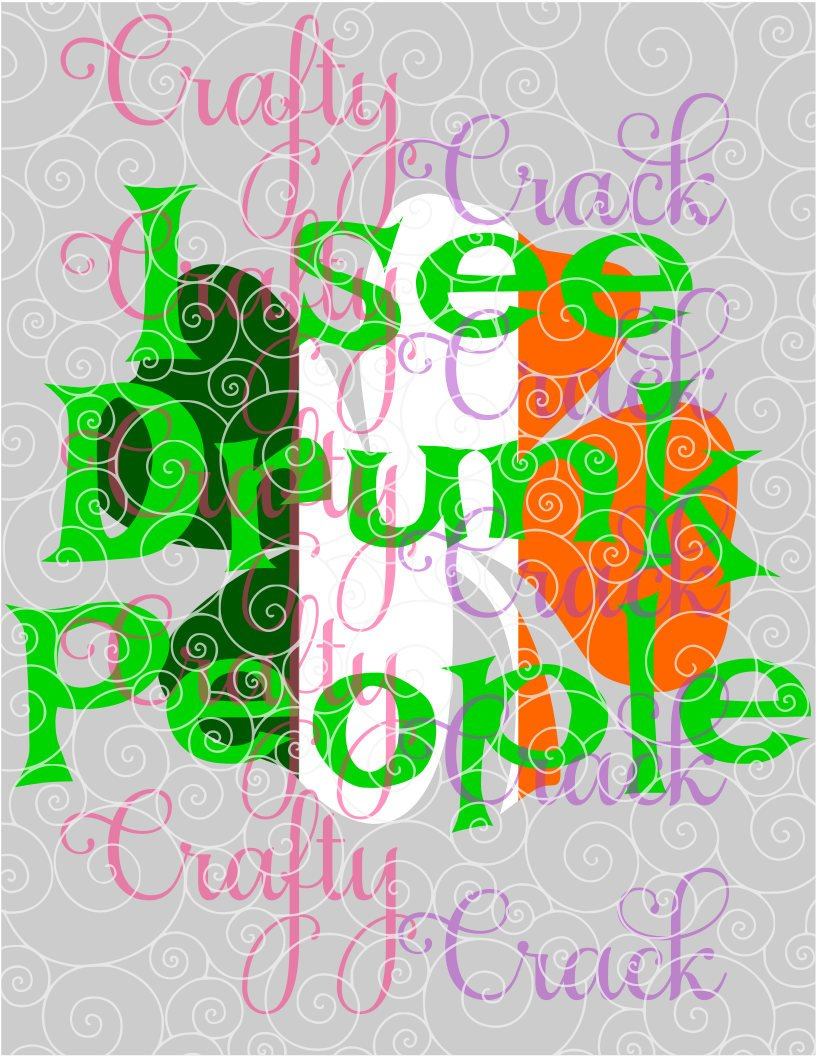 I See Drunk People SVG, DXF, PNG - Digital Download for Silhouette Studio,  Cricut Design Space