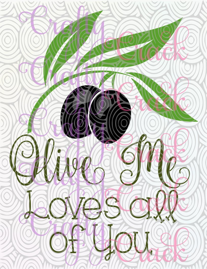 Download Olive Me Loves All of You - Food/Cooking Pun Decor/Decal ...