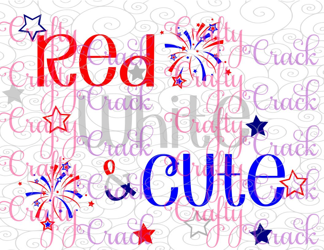 Download Red White & Cute 4th of July SVG, DXF, PNG - Digital ...